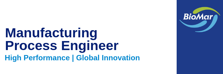 BioMar Manufacturing Process Engineer Job